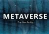 TỔNG QUAN VỀ METAVERSE
